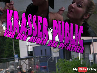 KRASS PUBLIC! before the eyes of the porter `S