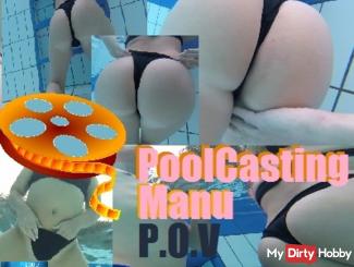 Pool Casting Manu P.O.V