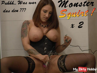 Monster Squirt! 2 x Mega multiple orgasm !!!