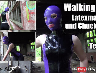 Walking - latex mask and chucks - Part 1
