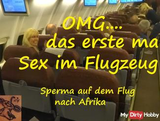 OMG ... Sex middle of the plane
