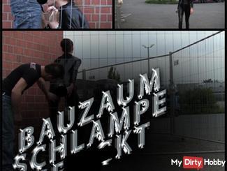 BAUZAUN SCHLAMPE GEfi**T !!!!!!