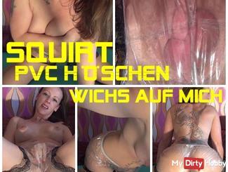 Squirt into PVC panties - jerk me