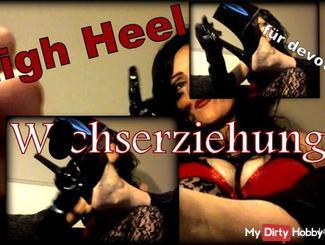 High Heels Hirnfu*k- wi**serziehung