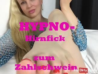 Zahlgeil - HypnoHirnfick