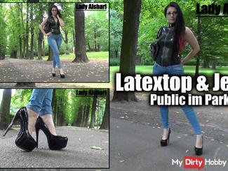 Latextop & Jeans Public in Park