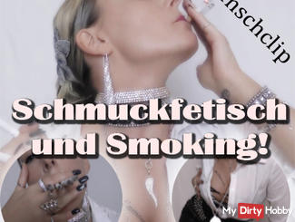 Jewelry fetish and extreme SMOKING! (Personal Video request)