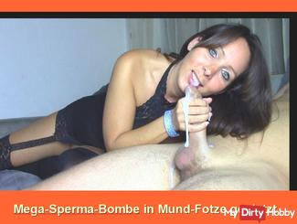 Big Sperm Bomb in my Mouth-Pussy
