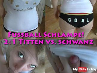 Football bitch! 2: 1 vs. tits tail
