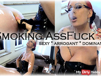 Smoking Assfuck! Sexy, Arrogant & Dominant