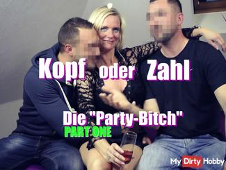 Heads or Tails - The Party Bitch 1