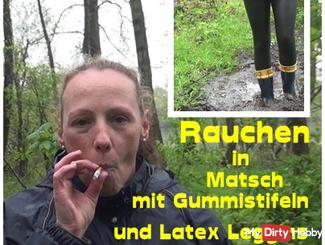 Smoking in mud with Gummistifeln and latex leggings