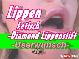 Lips Fetish -Userwünsche- (without sound) -Diamond lipstick