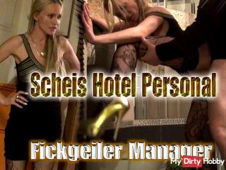 Damn Hotel staff, damn horny Manager!