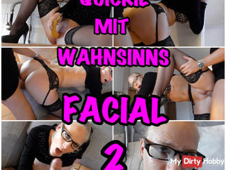 QUICKIE with madness FACIAL 2