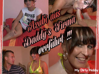 Seduced trainee from Daddys company