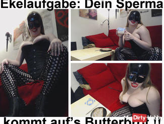 Ekelaufgabe: your sperm comes on's greaseproof slave !!!