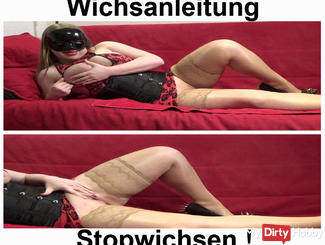 Wichsanleitung today we play Stopwichsen