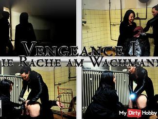Vengeance I - Revenge on guard