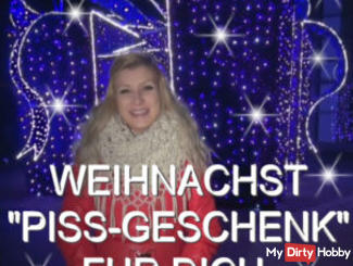 "WEIHNACHST ""PISS GIFT 'FOR YOU!"