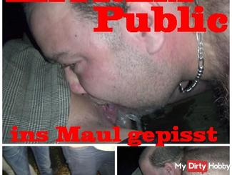 EXTREMELY pissed Public in the mouth