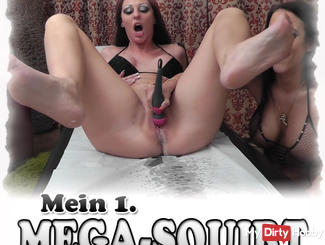 My first MEGA SQUIRT