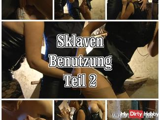 Slaves use Part 2