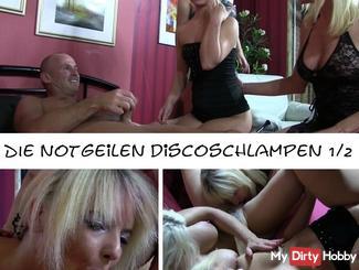 The horny sluts Disco 1/2