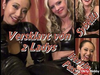 Enslaved by 2 ladies