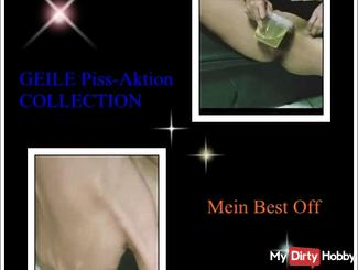 GEILE piss-action COLLECTION - My Best Off