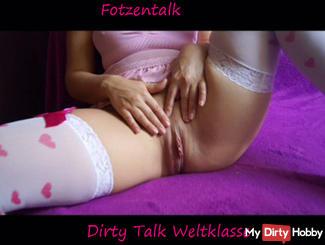 Fotzentalk Dirty Talk Weltklasse