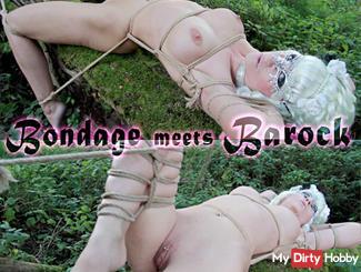 Bondage meets Barock
