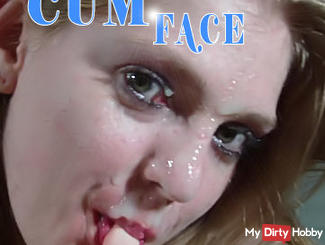 Face CUM - full in my FACE