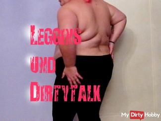 Leggings and Dirty Talk