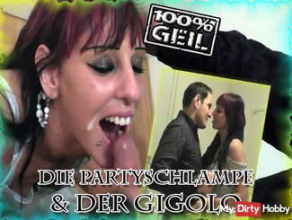The PARTY BITCH and GIGOLO