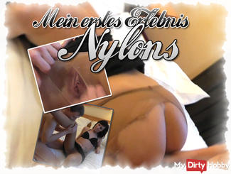 My FIRST experience in a NYLONS