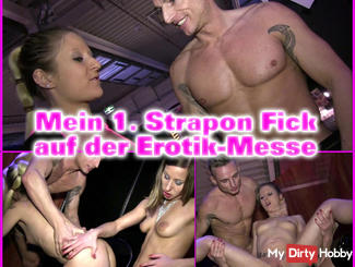MEIN 1.STRAPON FICK AUF DER EROTIK-MESSE