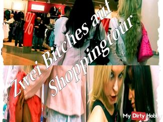 2 Bitches on Shopping Tour