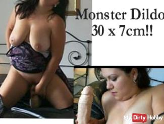 Geiler Fick with a monster dildo 30 x 7 cm!