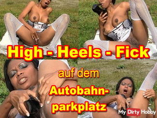 High-Heels-Fick on the highway parking
