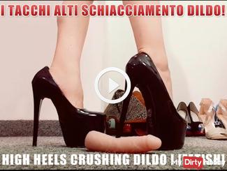 High heels crushing dildo ! [FETISH]