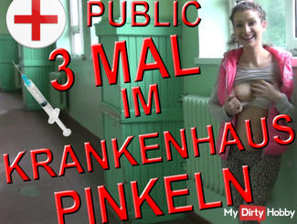 3 TIMES IN HOSPITAL PEE - PUBLIC