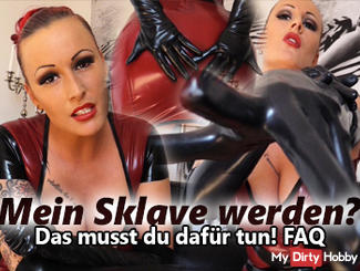 My slave is? You have to do!
