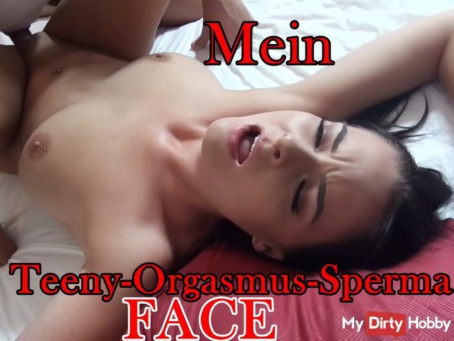 My TEENY ORGASM SPERMA FACE
