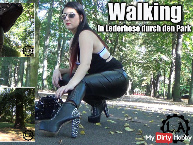 Walking - in leather pants through the park