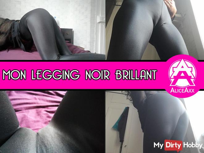 Mon legging noir brillant