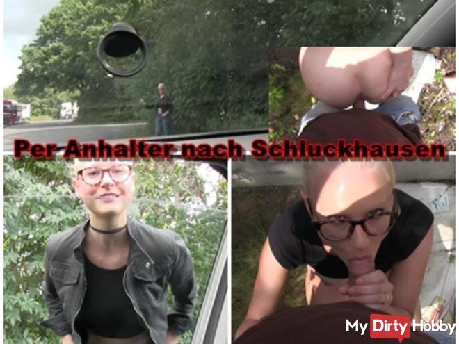 A hitchhiker to Schluckhausen!