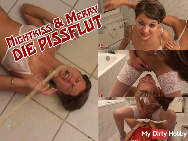Nightkiss & Merry - The piss flood!