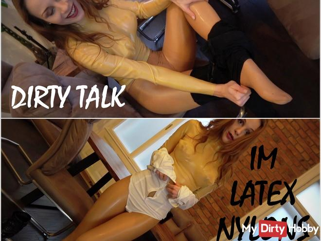 Dirty Talk in Latex & Nylons!