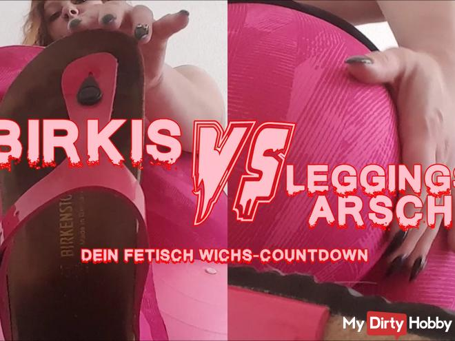 Birkis VS Leggings ass!